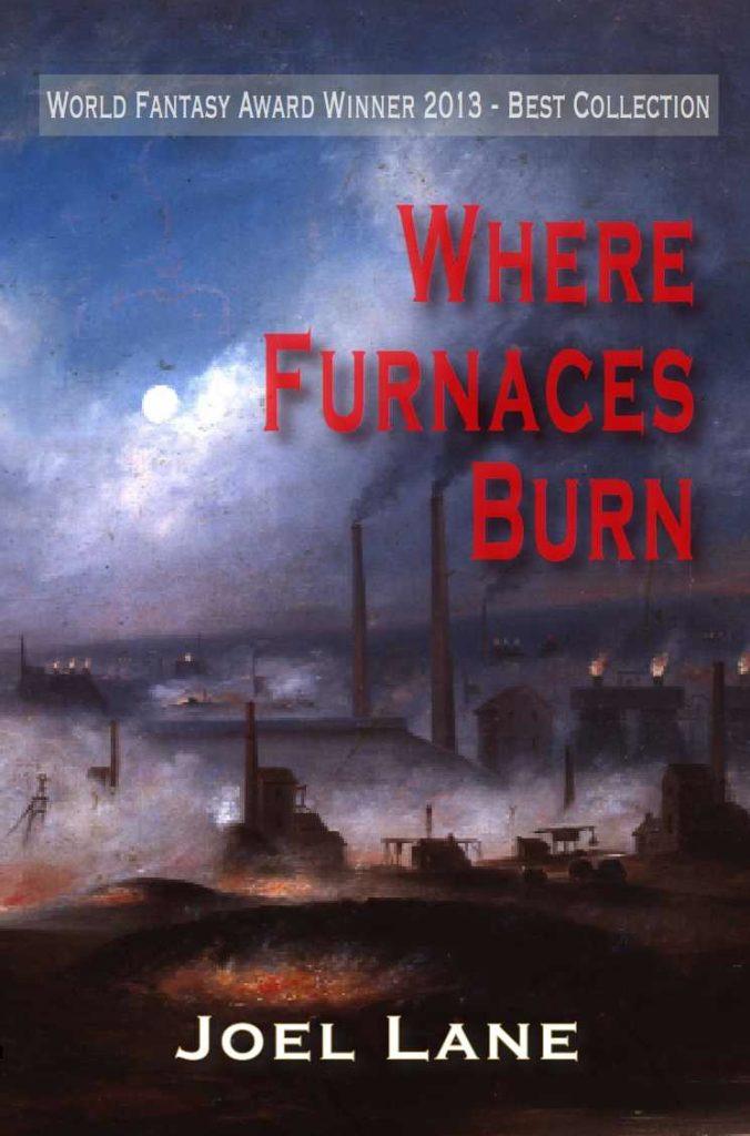 where-furnaces-burn-paperback-joel-lane-1997-p
